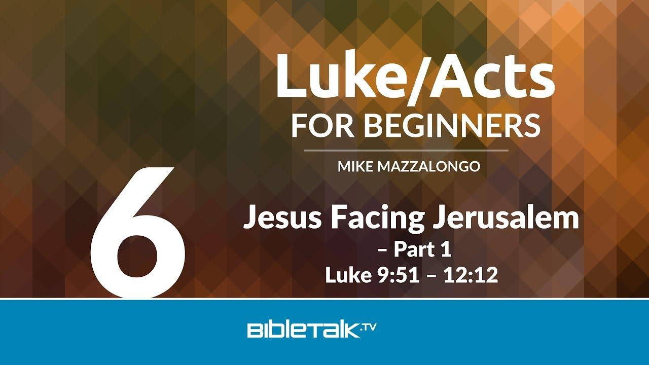 6. Jesus Facing Jerusalem