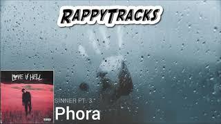 Phora   Sinner Pt. 3