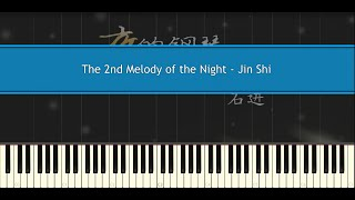 The 2nd Melody of the Night - Shi Jin (Piano Tutorial)