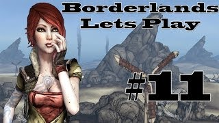 ALL DESPISE THE GEBUS - Borderlands Let's Play Episode 11