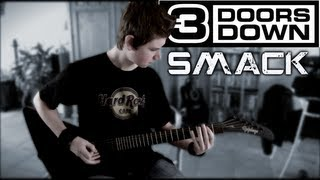 3 Doors Down - Smack Guitar Cover HD (By Siets96)