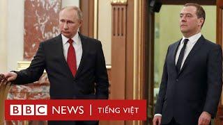 Vì sao Tổng thống Nga Putin bất ngờ thay thủ tướng cùng nội chính phủ - BBC News Tiếng Việt