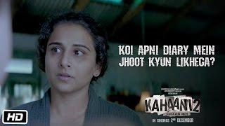 Kahaani 2 – Durga Rani Singh | Koi apni diary mein jhoot kyun likhega | Dialogue Promo 6
