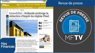 Revue de presse semaine 15 : Retraites complémentaires, dispositif Pinel et impôt à la source
