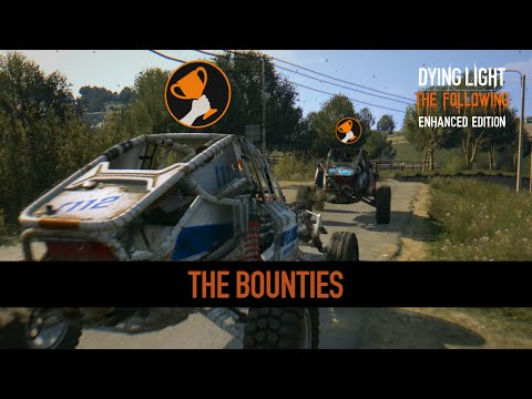 The Bounties | Dying Light Enhancements Highlight #2