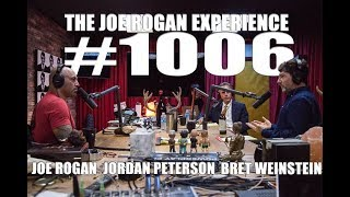 Joe Rogan Experience #1006 - Jordan Peterson & Bret Weinstein