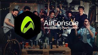 AirConsole - Where Friends Play Together