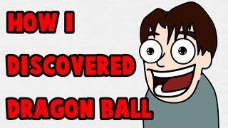 How I Discovered Dragon Ball (Animated)