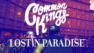 Gambar cover 👑 Common Kings - Lost In Paradise (Official Music Video)
