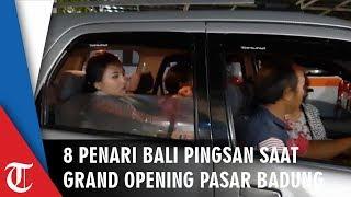 8 Penari Bali Pingsan saat Menyambut Jokowi di Perayaan Grand Opening Pasar Badung