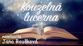Kouzelná lucerna - namluvila Jana Boušková