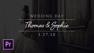 Create Minimal Wedding Titles in Adobe Premiere Pro - Tutorial