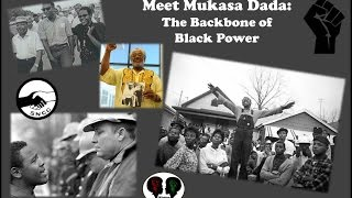 Meet Mukasa Dada: Backbone of Black Power