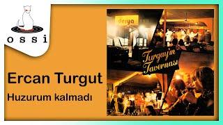 Turgay Noyan Orkestrası - Turgayın Tavernası / Ercan Turgut  / Huzurum kalmadı