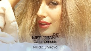Nikola Uhlirova Miss Grand Czech Republic 2017 Introduction Video