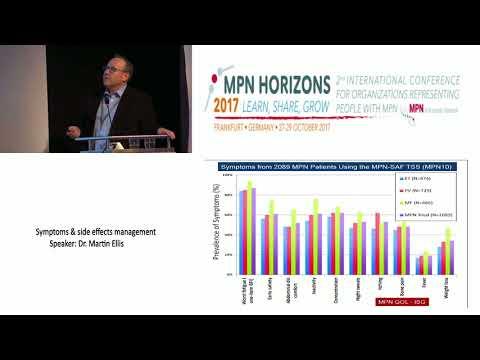 Symptoms and Side Effects Management MPN Horizons 2017 - Dr. Martin Ellis