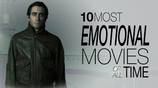 10 Most Emotional Movies Of All Time