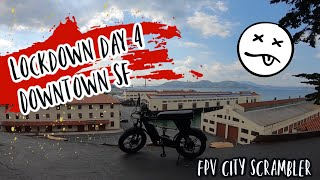 Lockdown Day 4 in Downtown San Francisco - City Scrambler FPV Ride - GoPro Hero 7 Footage