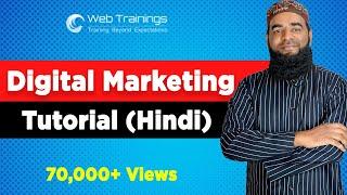 Digital Marketing Tutorial for Beginners Hindi - Digital Marketing Course 2019