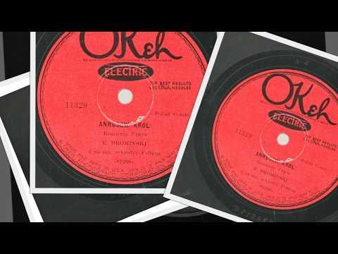 Polish 78rpm recordings, 1927. OKeh 11329. Andrusów Król, komiczny utwór.