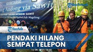 Pendaki yang Hilang 2 Hari di Gunung Andong Sempat Menelepon Keluarga, Berikut Ceritanya