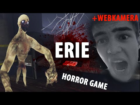 ERIE - Bojíme se s Vyžírkou | HORROR GAME + webcam