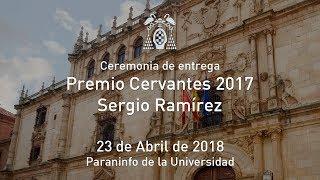 """SERGIO RAMÍREZ, PREMIO CERVANTES 2017, """"un Quijote infatigable"""" recibe el galardón en la U"""