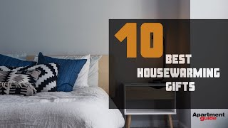 10 Best Housewarming Gifts