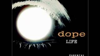 Dope - What About...