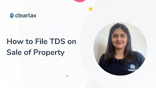 How to File TDS on Sale of Property   Form 26QB   TDS Payments in Installments