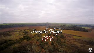 Smooth Flight [FPV]