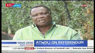 COTU secretary general Francis Atwoli on Referendum