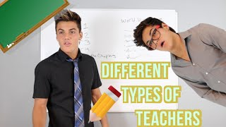 Different Types of Teachers