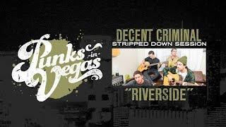 "Decent Criminal ""Riverside"" Punks in Vegas Stripped Down Session"