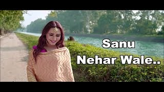 Sanu Nehar Wale Lyrics - Dhrriti Saharan - New Punjabi