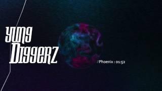 YungDiggerz - Phoenix