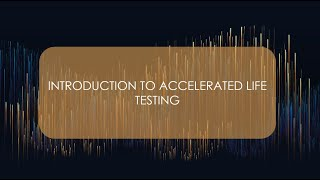 Introduction to Accelerated Life Testing