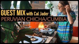 Guest Mix: Peruvian Chicha Cumbia With Cal Jader
