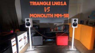 Sound Demo Shootout: Triangle LN01A vs Monolith MM-5R