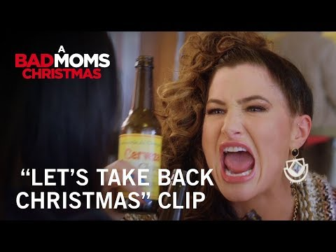 A Bad Moms Christmas (Clip 'Let's Take Back Christmas')