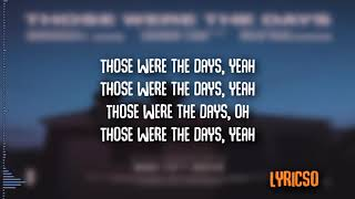 Midnight Kids Ft Jared Lee | Those Were The Days | Lyrics