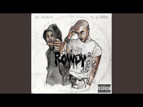 Vic Mensa Rowdy Feat G Herbo