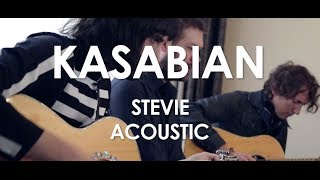 Kasabian - Stevie - Acoustic [Live in Paris]