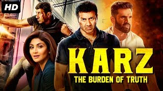 KARZ THE BURDEN OF TRUTH (2020) Bollywood Movies | New Hindi Movies 2020 | Sunny Deol, Suniel Shetty