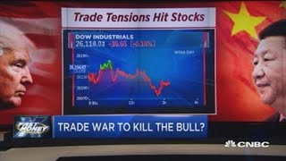 Is the trade war about to kill the bull market?