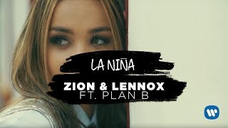 La Niña (Letra) - Zion y Lennox (Video)