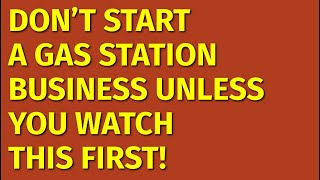 How to Start a Gas Station Business | Including Free Gas Station Business Plan Template