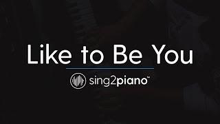 Like to Be You (Piano Karaoke Instrumental) Shawn Mendes & Julia Michaels