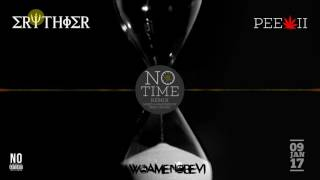 remix no time by erythier ft peewii