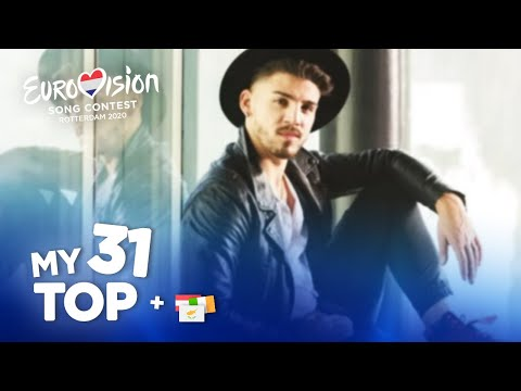 Eurovision 2020 - Top 31 (NEW: 🇨🇾🇮🇪🇦🇹)